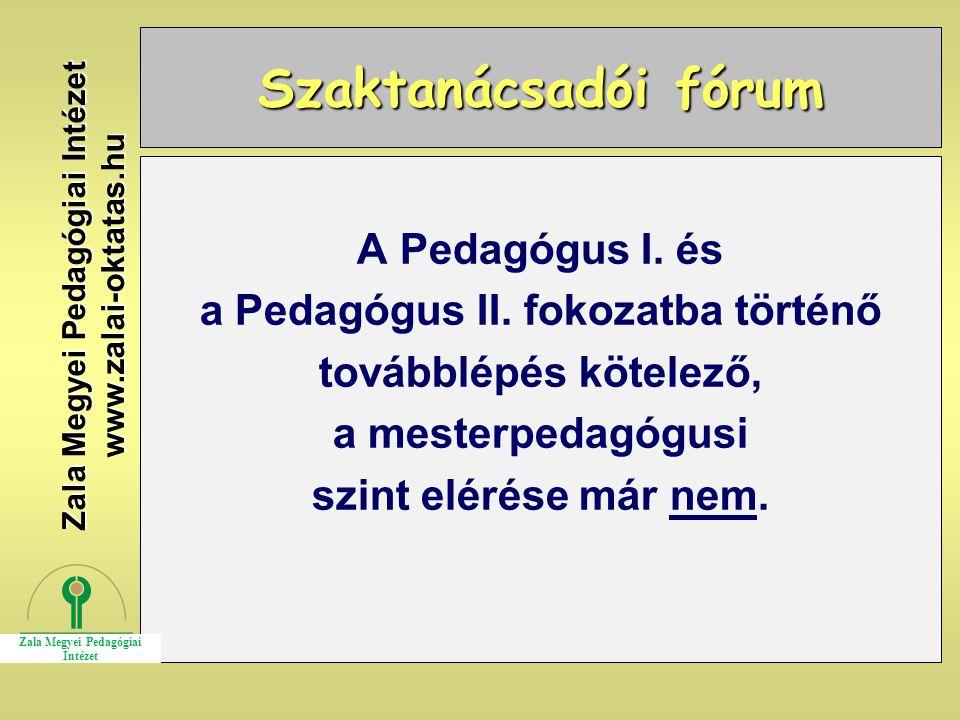 a Pedagógus II. fokozatba történő Zala Megyei Pedagógiai Intézet