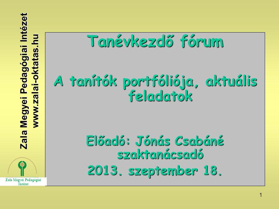 Tanévkezdő fórum A tanítók portfóliója, aktuális feladatok