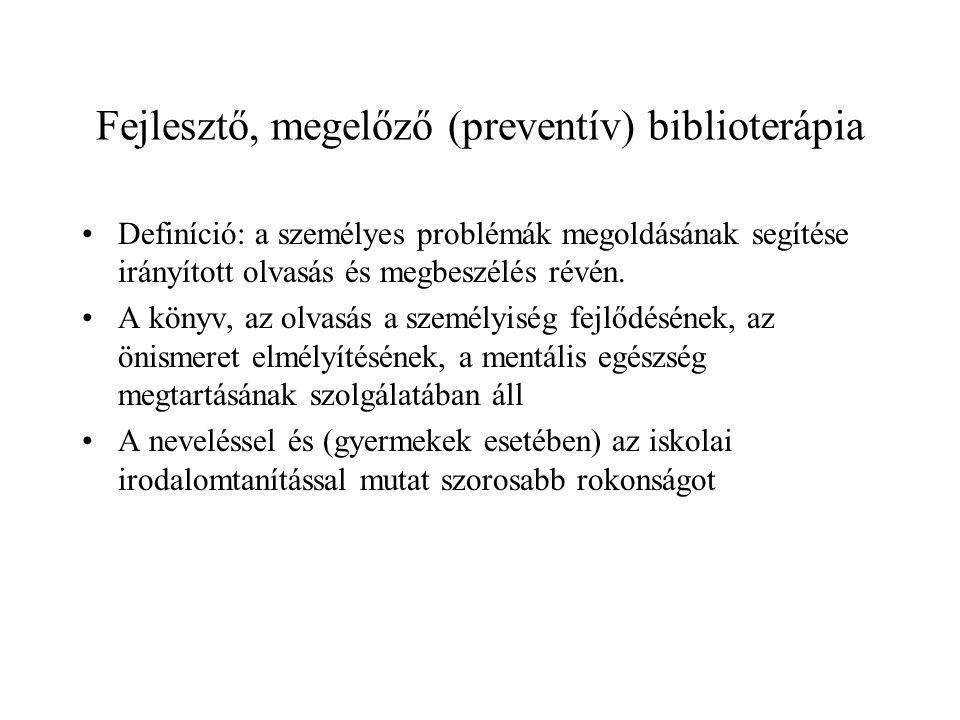 Fejlesztő, megelőző (preventív) biblioterápia
