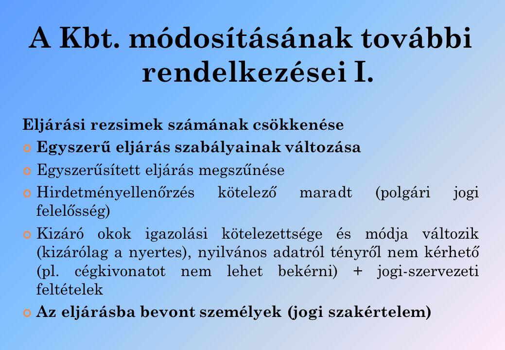 A Kbt. módosításának további rendelkezései I.