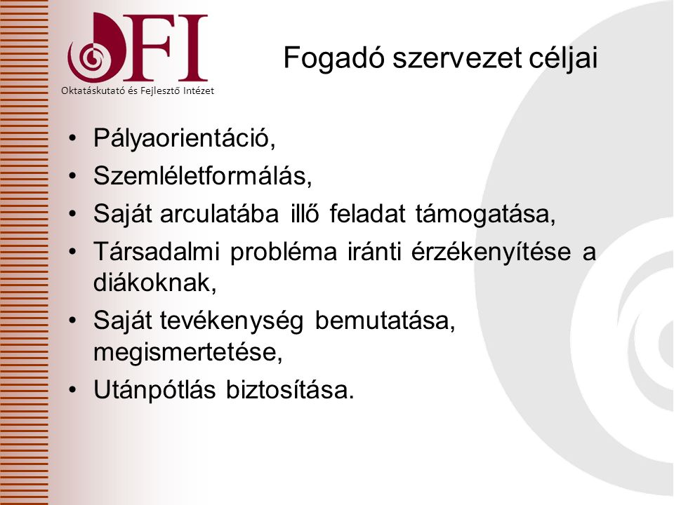 Fogadó szervezet céljai
