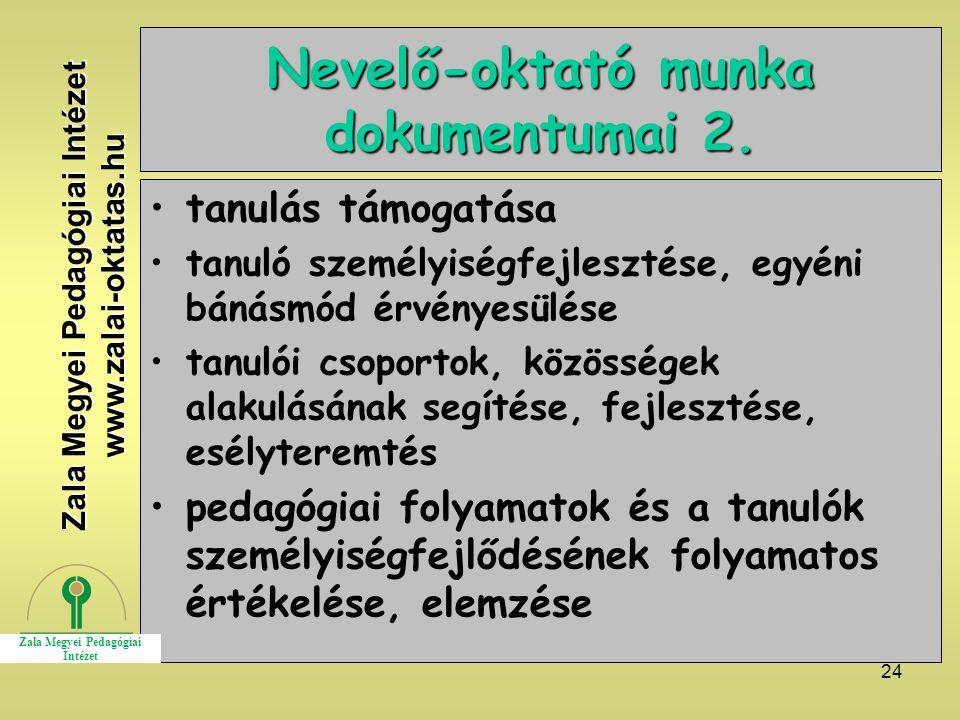 Nevelő-oktató munka dokumentumai 2.