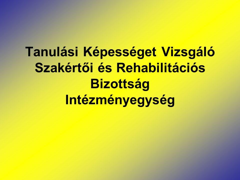 Tanulási Képességet Vizsgáló Szakértői és Rehabilitációs Bizottság Intézményegység