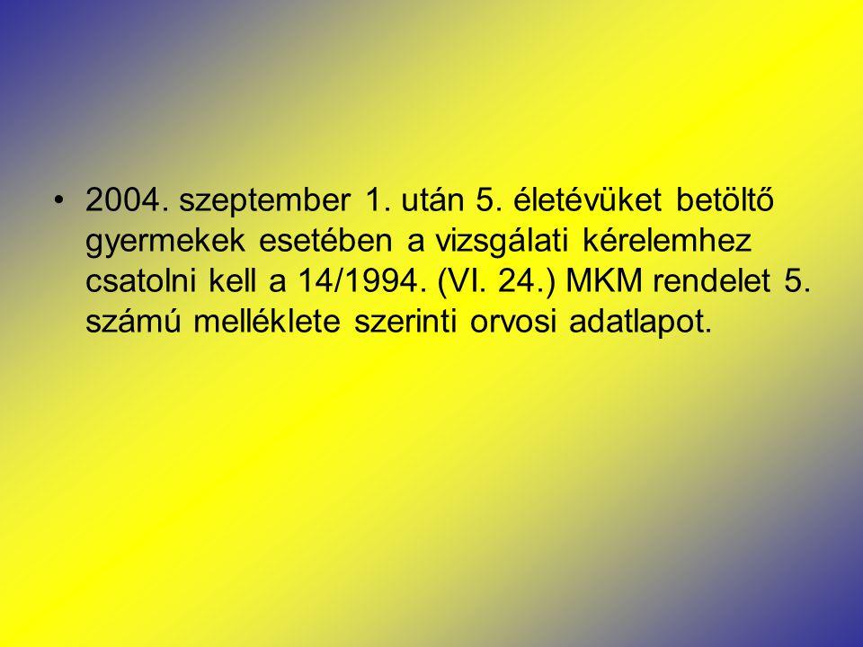 2004. szeptember 1. után 5.