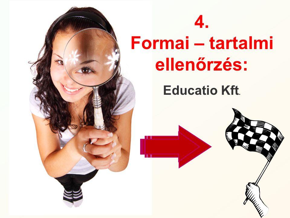 Formai – tartalmi ellenőrzés: