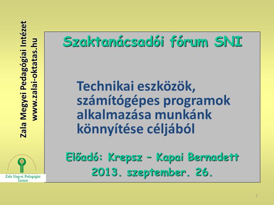 Szaktanácsadói fórum SNI