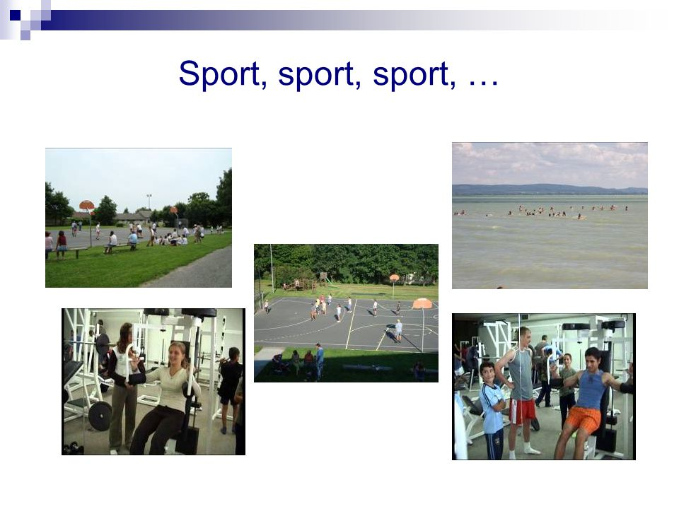 Sport, sport, sport, …