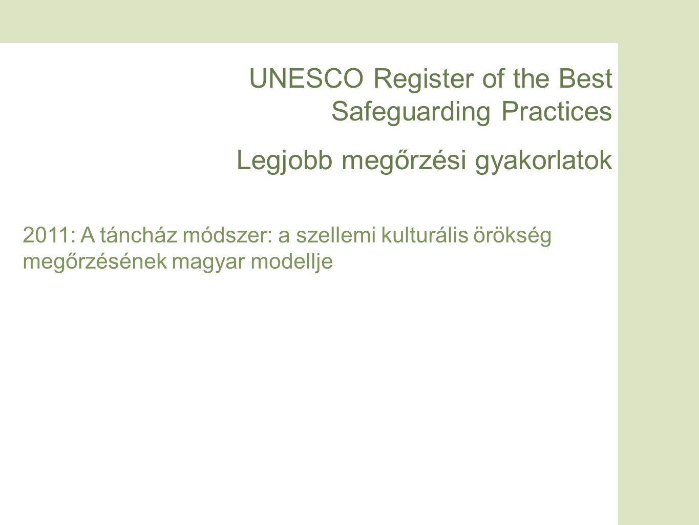 UNESCO Register of the Best Safeguarding Practices