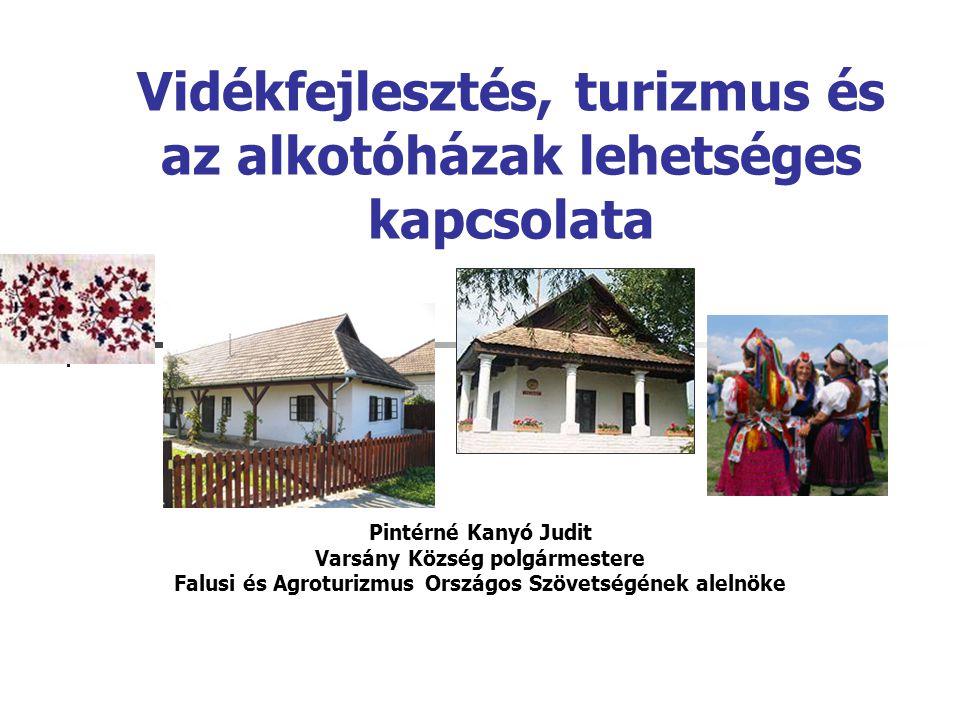 Vidékfejlesztés, turizmus és az alkotóházak lehetséges kapcsolata
