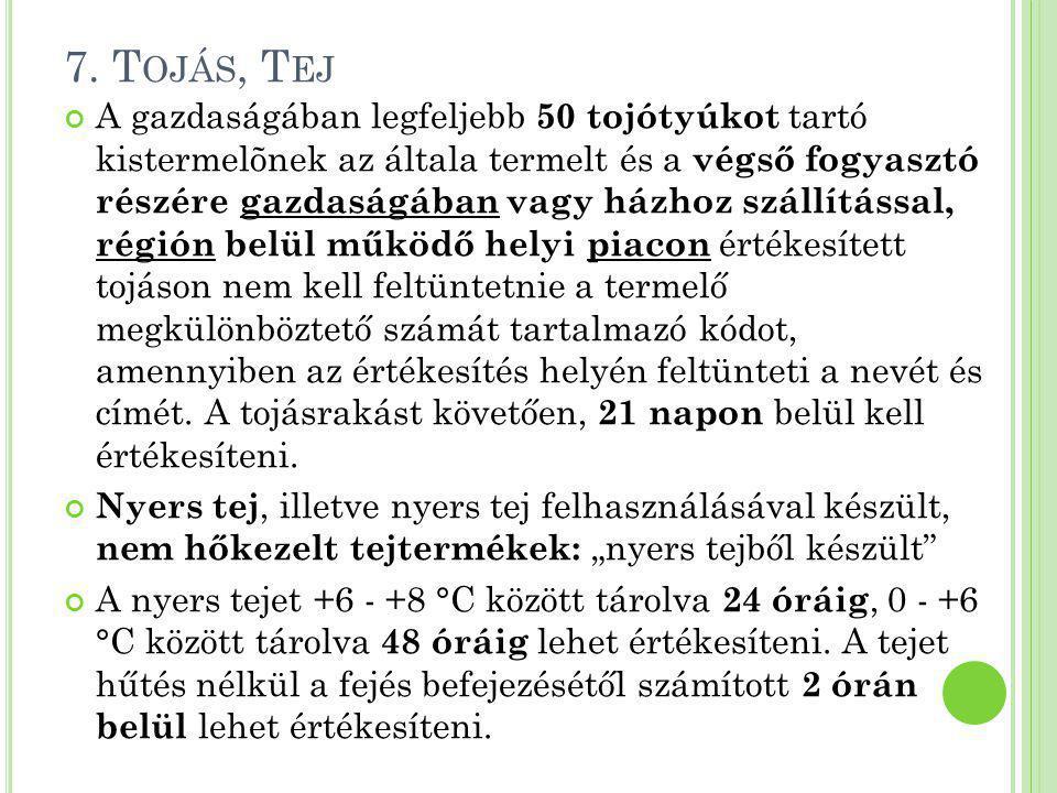 7. Tojás, Tej