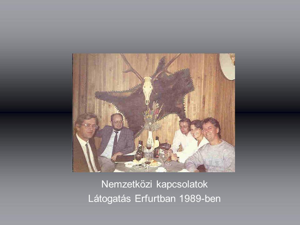 Nemzetközi kapcsolatok Látogatás Erfurtban 1989-ben