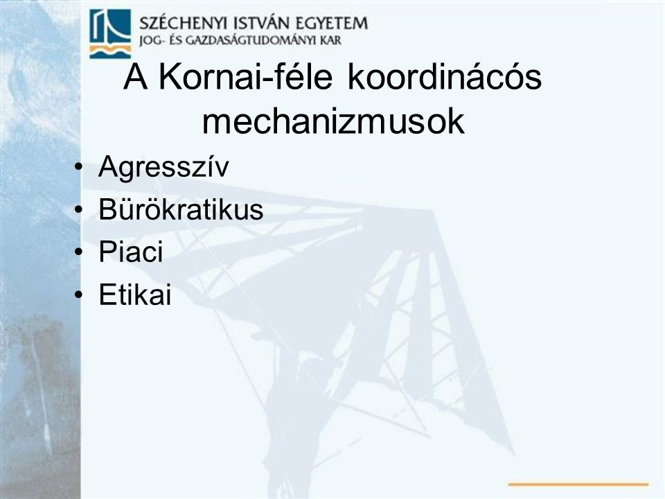 A Kornai-féle koordinácós mechanizmusok