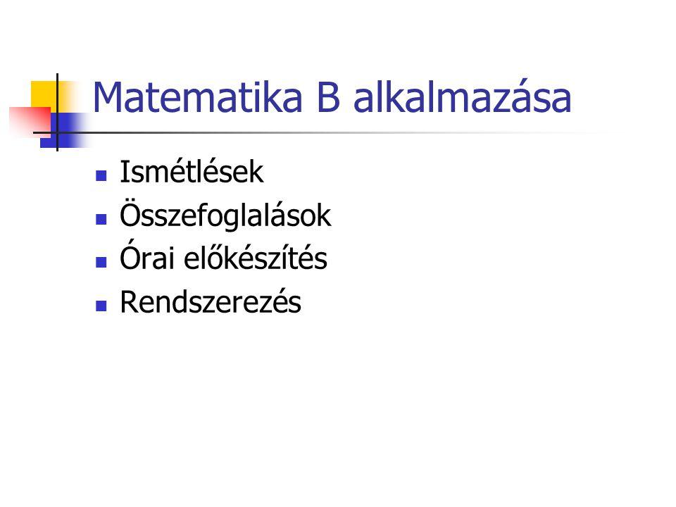 Matematika B alkalmazása
