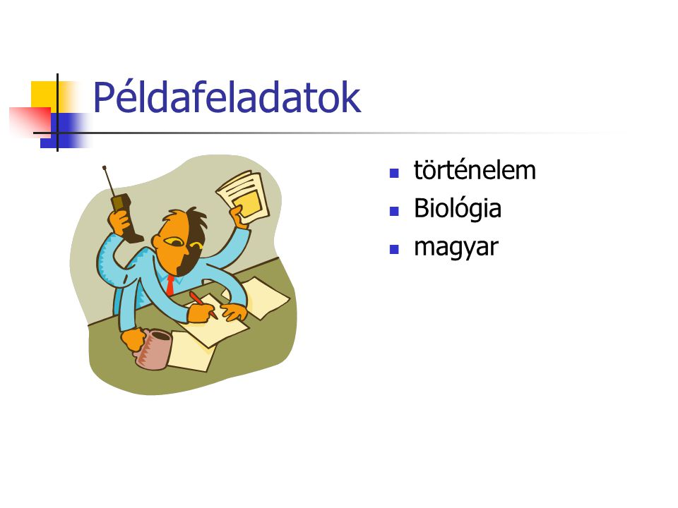 Példafeladatok történelem Biológia magyar