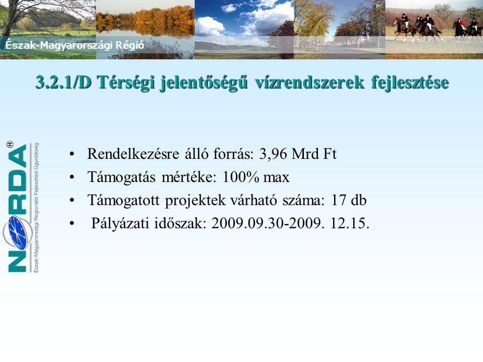 3.2.1/D Térségi jelentőségű vízrendszerek fejlesztése