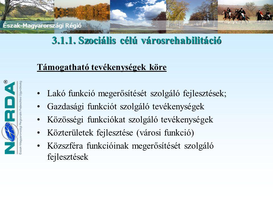 3.1.1. Szociális célú városrehabilitáció