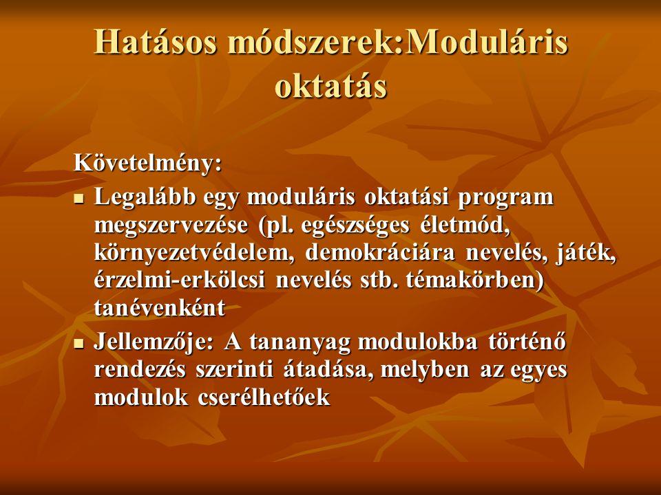 Hatásos módszerek:Moduláris oktatás