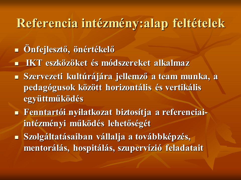 Referencia intézmény:alap feltételek