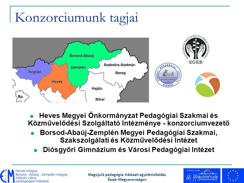 Konzorciumunk tagjai Heves Megyei Önkormányzat Pedagógiai Szakmai és Közművelődési Szolgáltató Intézménye - konzorciumvezető.