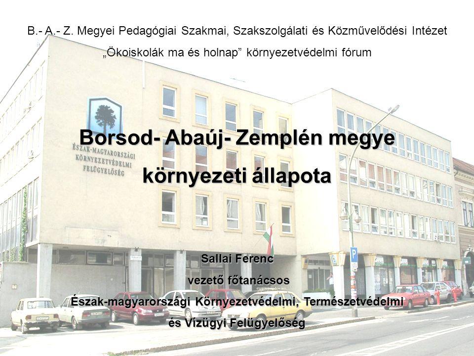 Borsod- Abaúj- Zemplén megye környezeti állapota