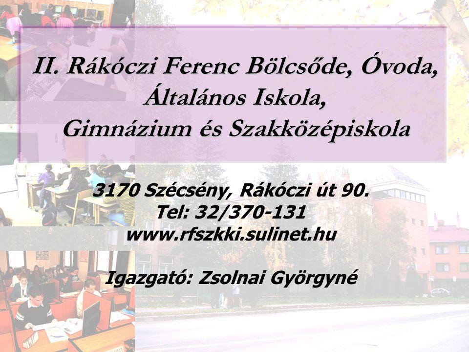 Igazgató: Zsolnai Györgyné