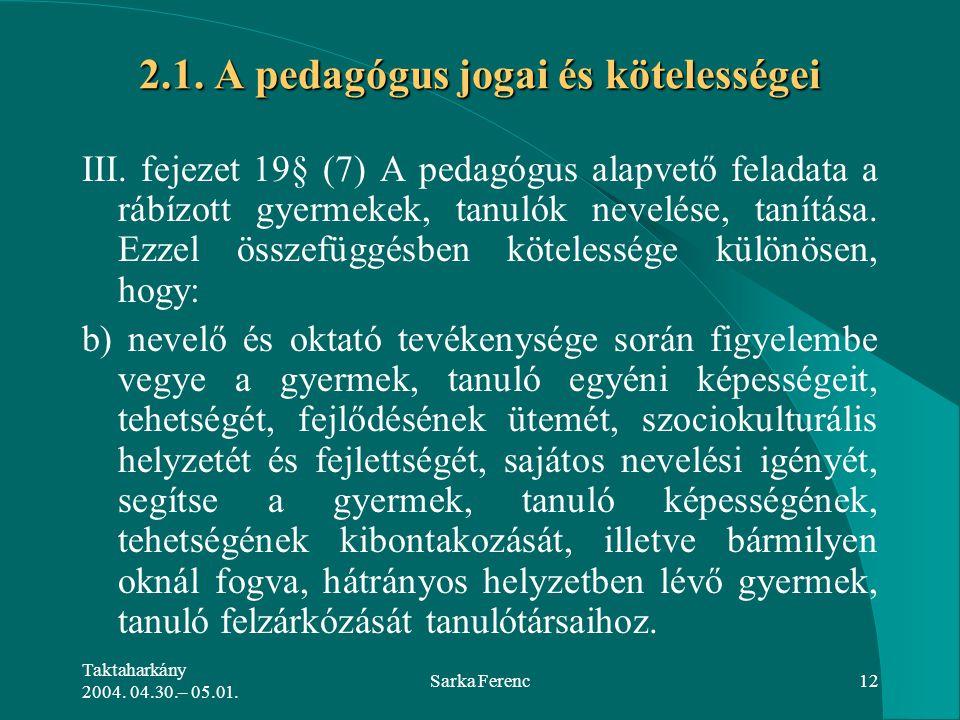 2.1. A pedagógus jogai és kötelességei