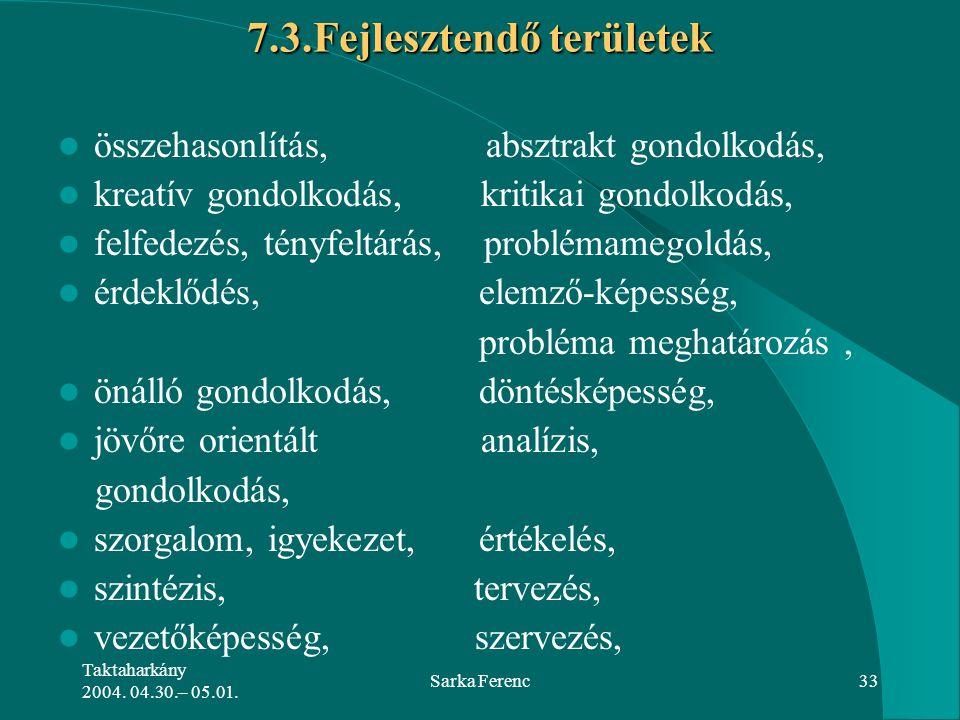 7.3.Fejlesztendő területek