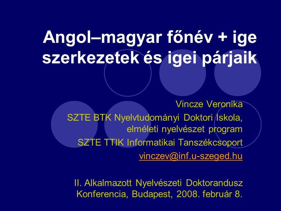 Angol–magyar főnév + ige szerkezetek és igei párjaik