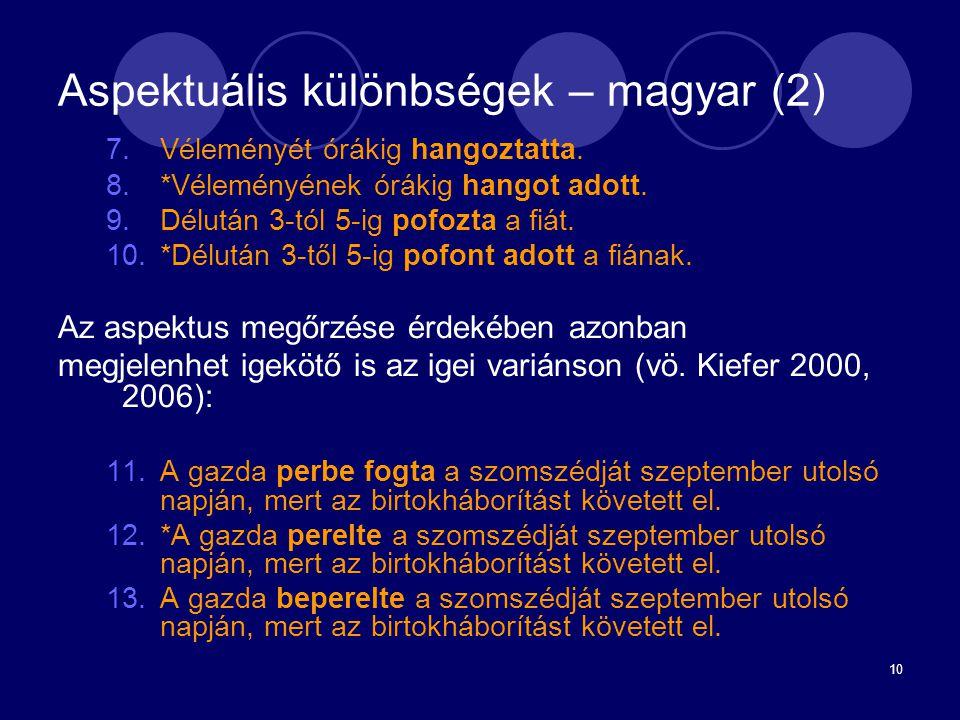 Aspektuális különbségek – magyar (2)