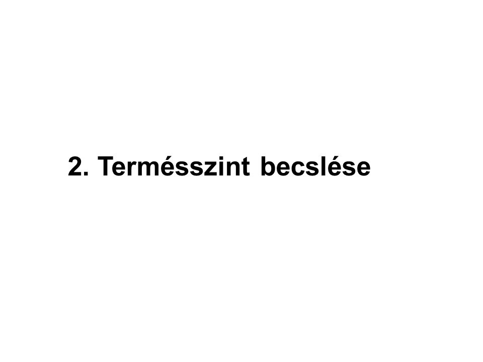 2. Termésszint becslése 16