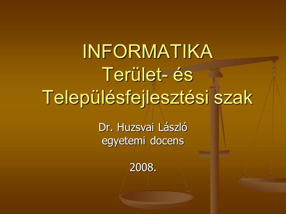 INFORMATIKA Terület- és Településfejlesztési szak