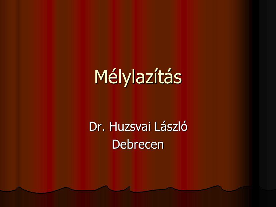 Dr. Huzsvai László Debrecen