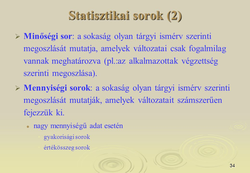 Statisztikai sorok (2)