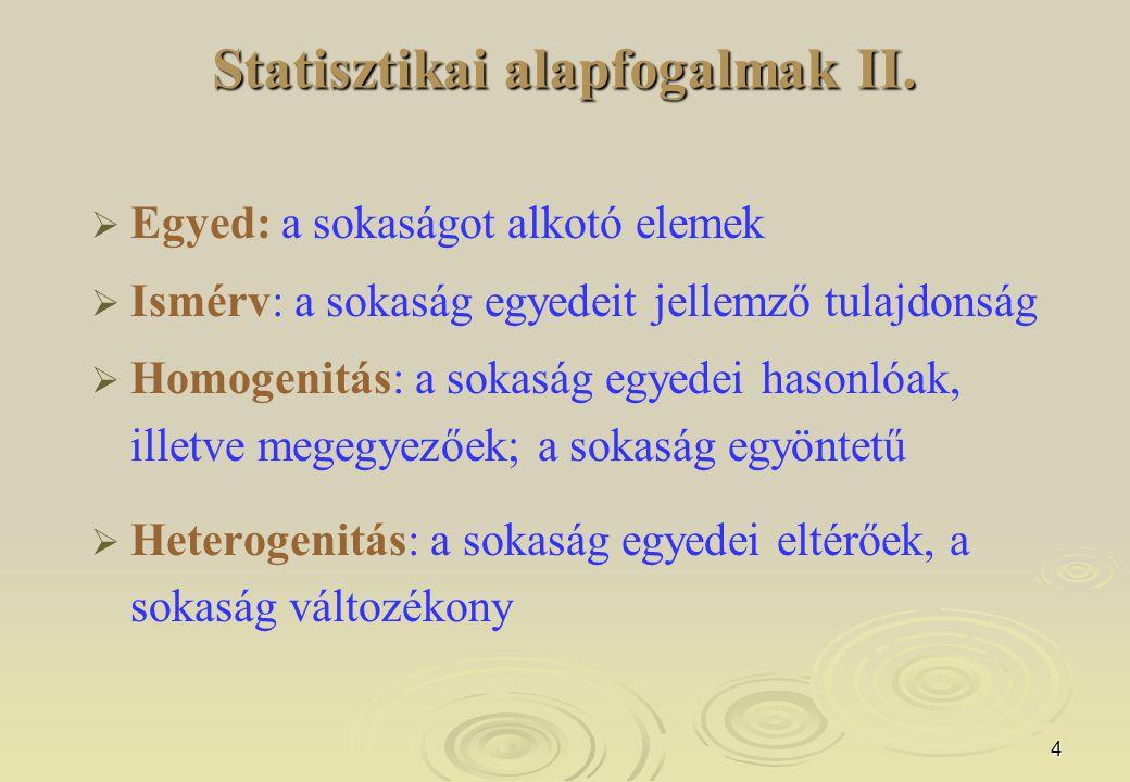 Statisztikai alapfogalmak II.