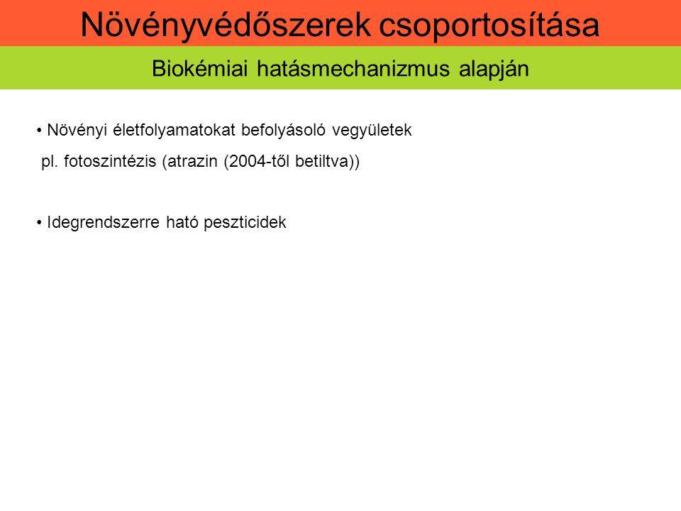 Növényvédőszerek csoportosítása