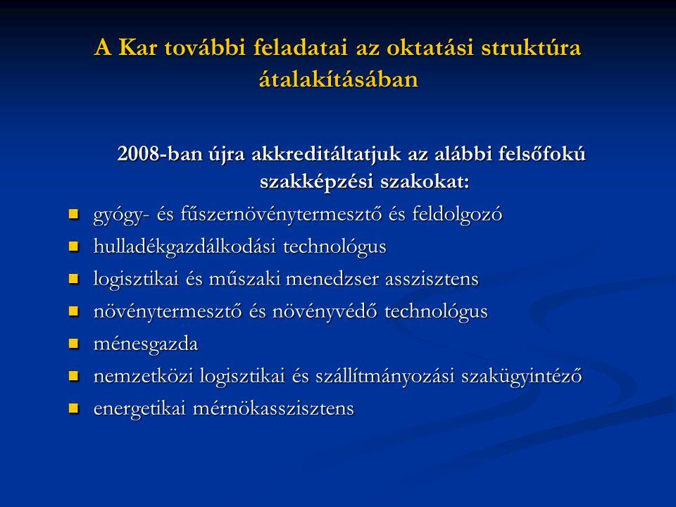 A Kar további feladatai az oktatási struktúra átalakításában