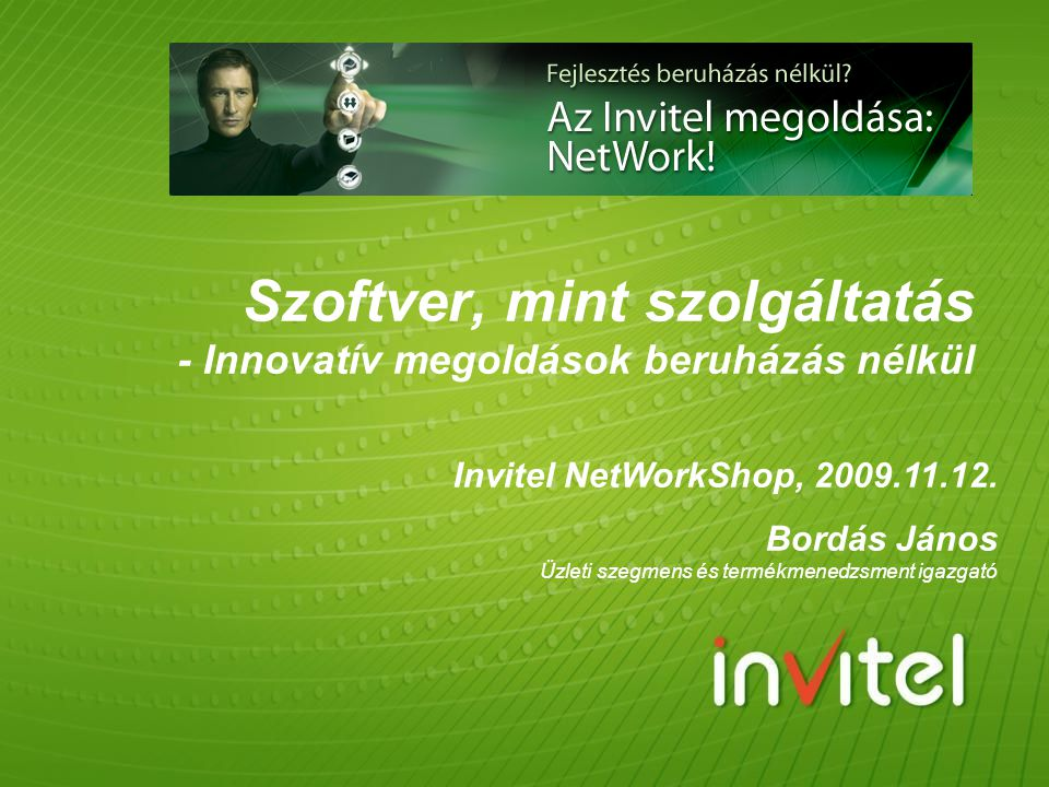 Szoftver, mint szolgáltatás - Innovatív megoldások beruházás nélkül