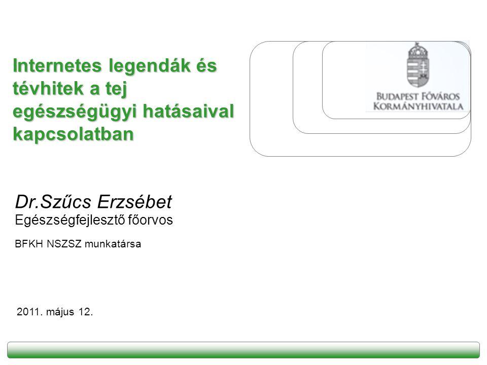 Dr.Szűcs Erzsébet Egészségfejlesztő főorvos BFKH NSZSZ munkatársa