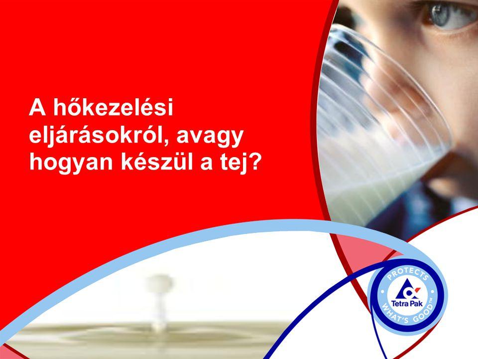 A hőkezelési eljárásokról, avagy hogyan készül a tej