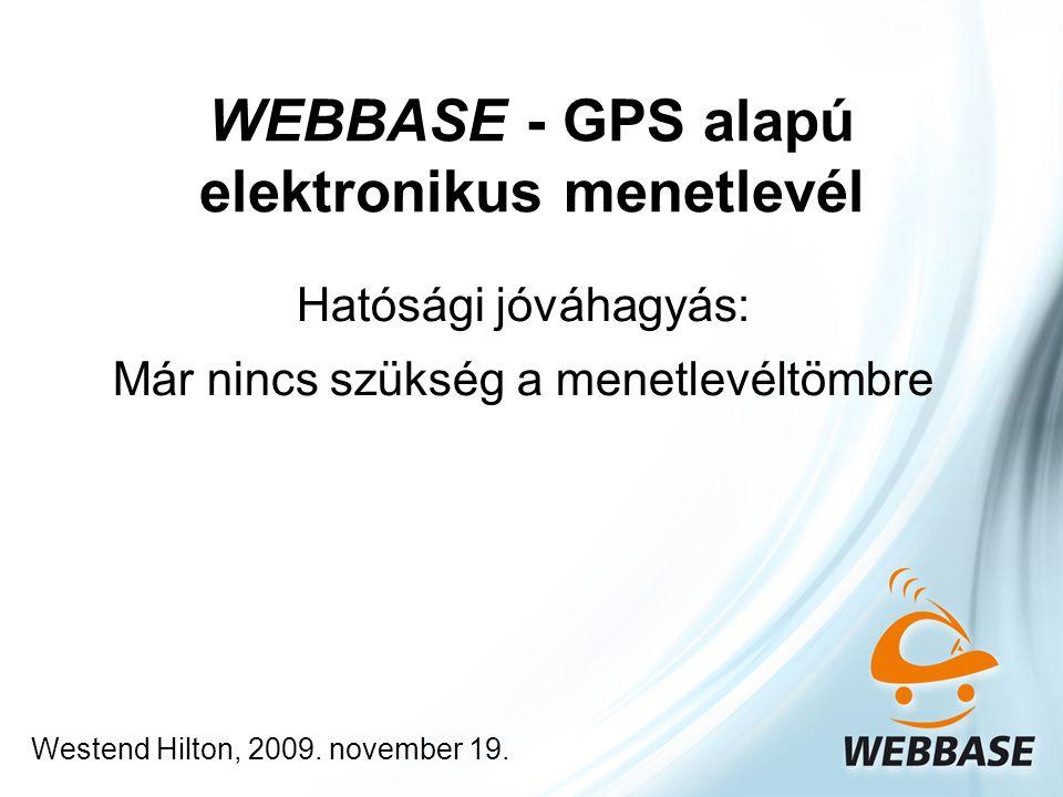 WEBBASE - GPS alapú elektronikus menetlevél