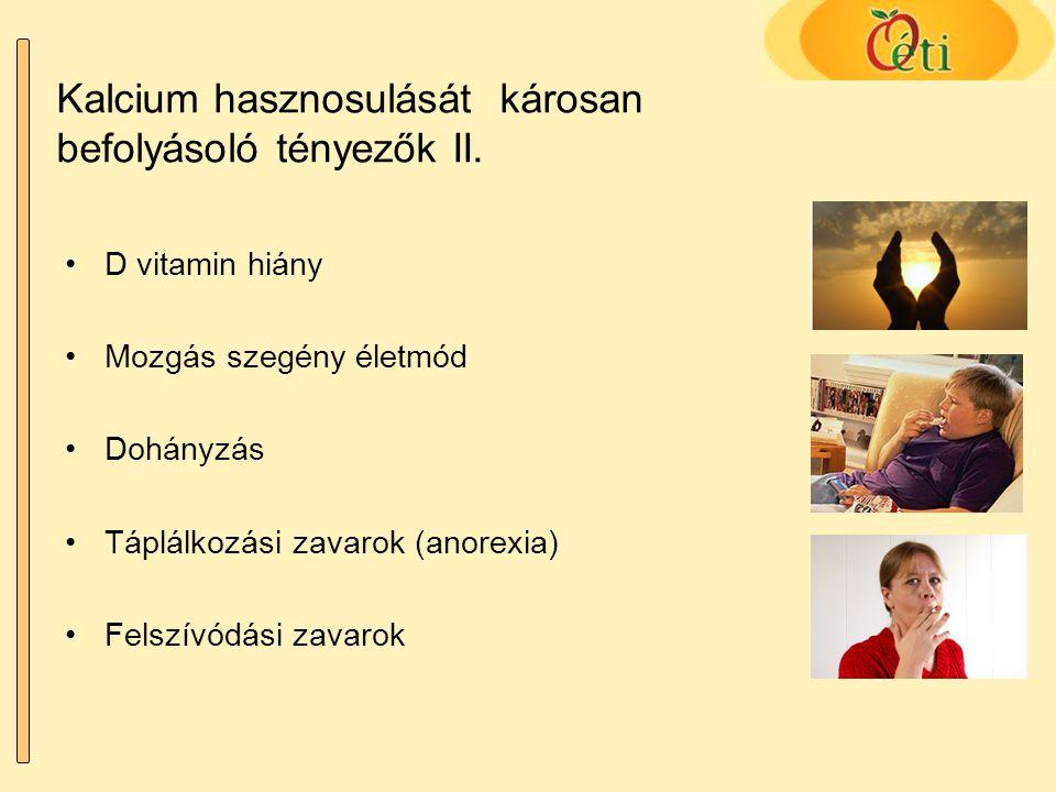 Kalcium hasznosulását károsan befolyásoló tényezők II.