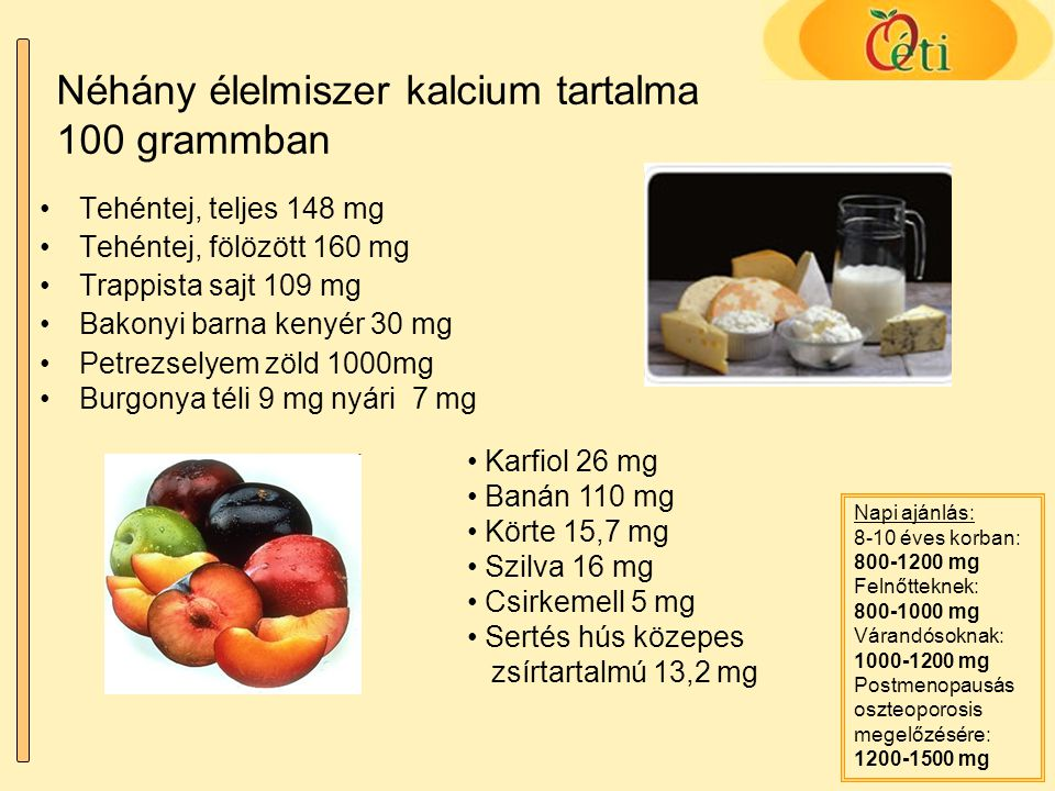 Néhány élelmiszer kalcium tartalma 100 grammban