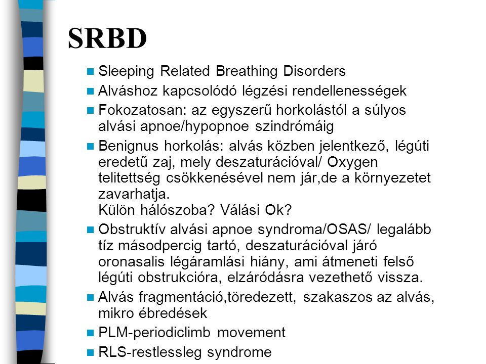SRBD Sleeping Related Breathing Disorders