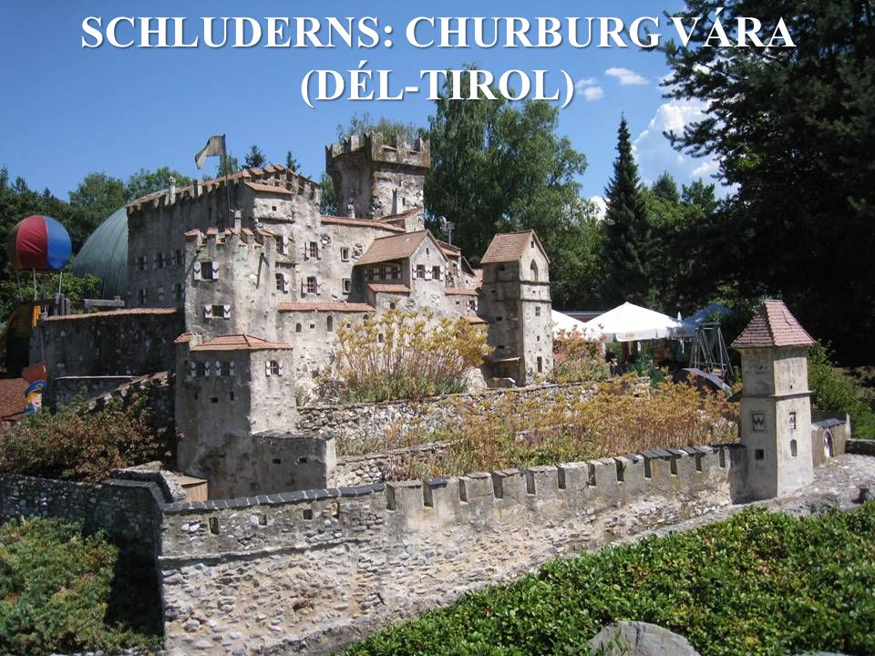 SCHLUDERNS: CHURBURG VÁRA (DÉL-TIROL)