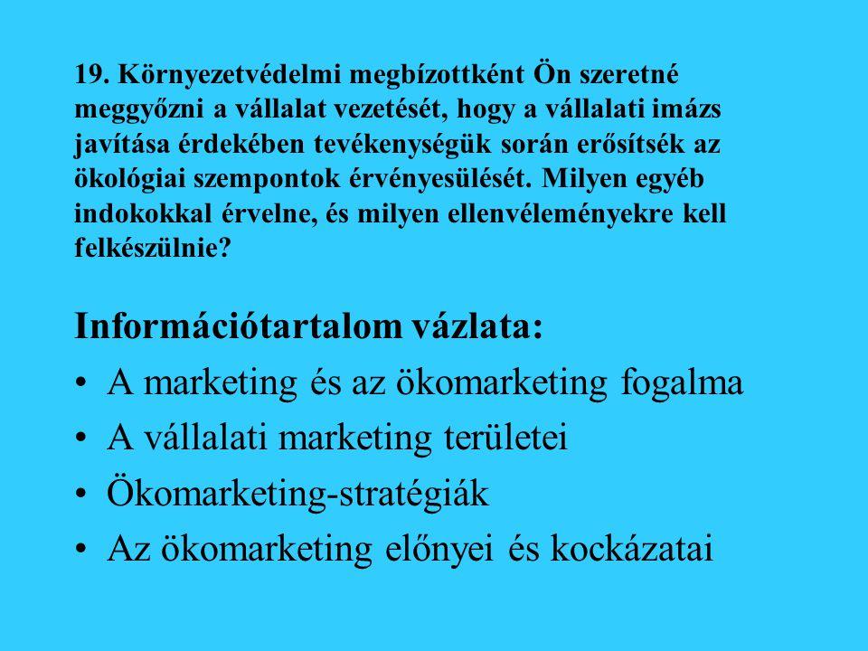 Információtartalom vázlata: A marketing és az ökomarketing fogalma