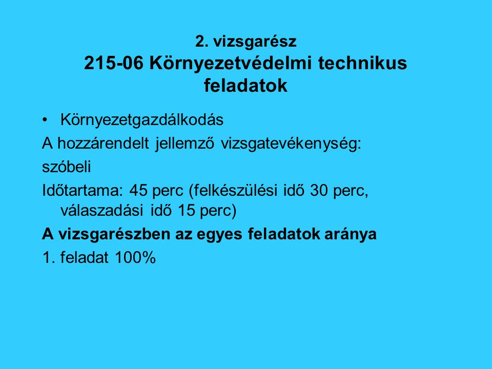 2. vizsgarész 215-06 Környezetvédelmi technikus feladatok
