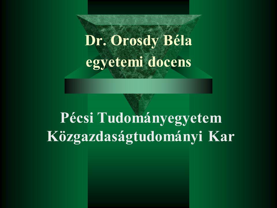 Dr. Orosdy Béla egyetemi docens