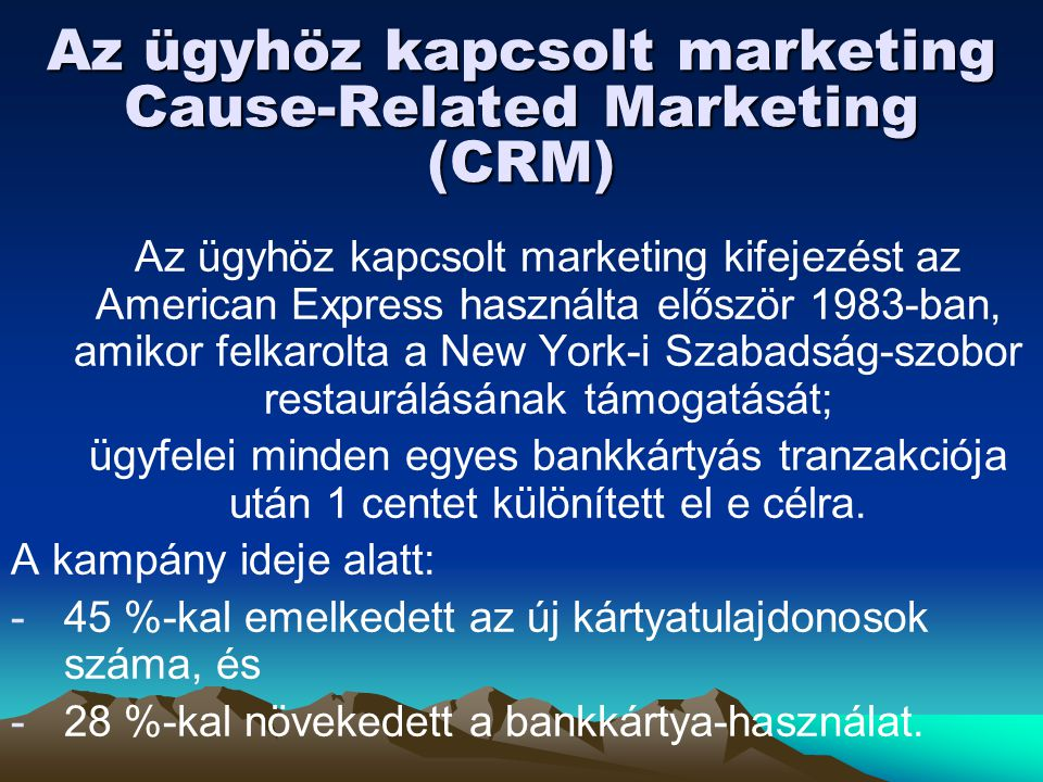 Az ügyhöz kapcsolt marketing Cause-Related Marketing (CRM)