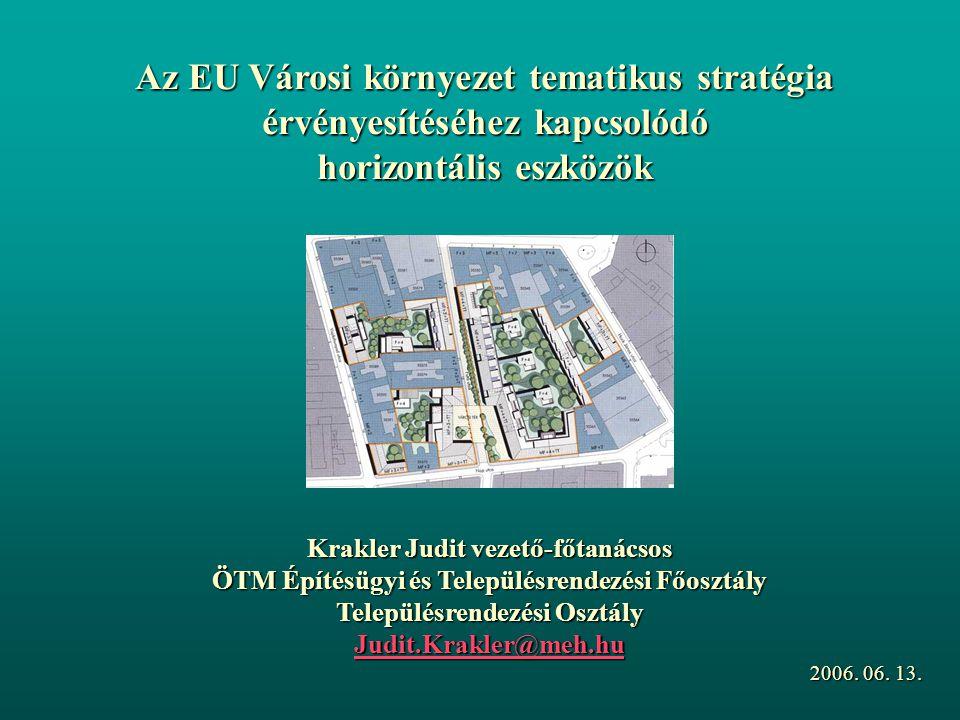 Az EU Városi környezet tematikus stratégia érvényesítéséhez kapcsolódó horizontális eszközök