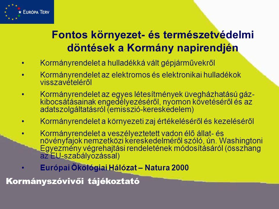 Fontos környezet- és természetvédelmi döntések a Kormány napirendjén